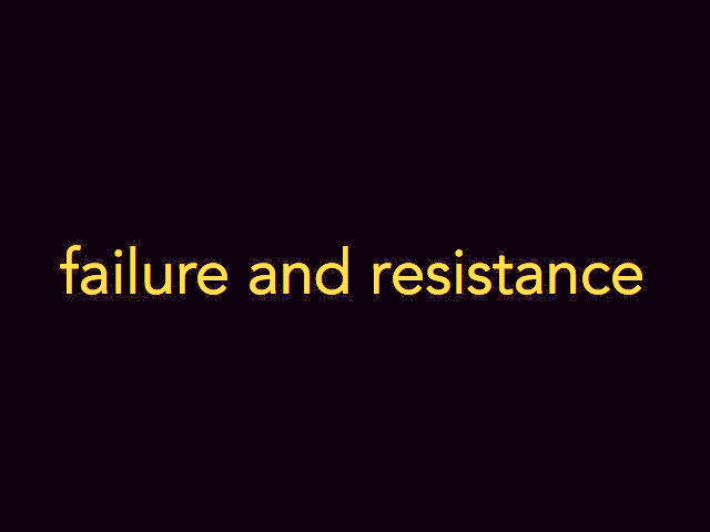 failure and resistance